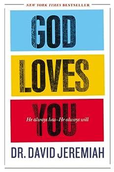 god loves you he always has he always will