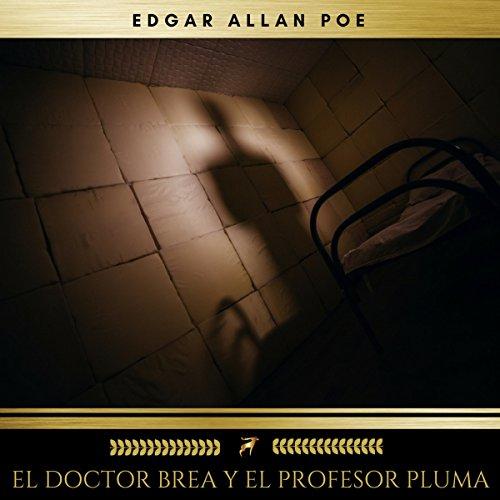 El Doctor Brea y el Profesor Pluma audiobook cover art
