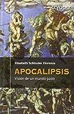 Apocalipsis: Visión de un mundo justo (Ágora) (Spanish Edition)