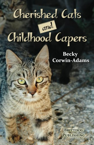Cherished Cats and Childhood Capers