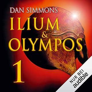 Ilium & Olympos 1                   Autor:                                                                                                                                 Dan Simmons                               Sprecher:                                                                                                                                 Detlef Bierstedt                      Spieldauer: 10 Std. und 56 Min.     764 Bewertungen     Gesamt 4,0