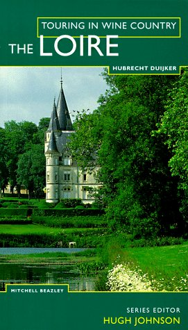 Loire. Touring in Wine Country