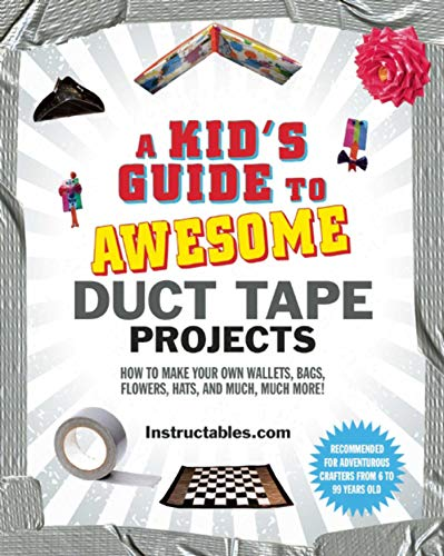 A Kid's Guide to Awesome Duct Ta...