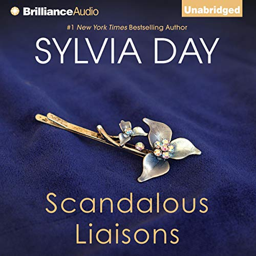 Scandalous Liaisons Audiobook By Sylvia Day cover art