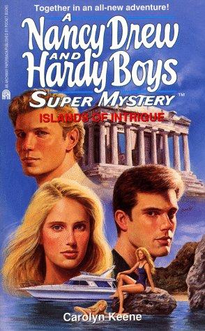 Download ISLANDS OF INTRIGUE (NANCY DREW HARDY BOY SUPERMYSTERY 27) (Nancy Drew & the Hardy Boys Super Mystery Series) 0671502948