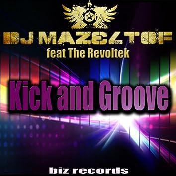 Kick and Groove
