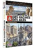 Des racines & des ailes - Notre-Dame de Paris [Francia] [DVD]