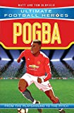 Pogba: From the Playground to the Pitch