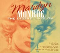 Legend Lives On by MARILYN MONROE (2001-07-24)