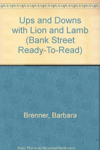 Ups and Downs With Lion and Lamb (Bank Street Ready to Read)