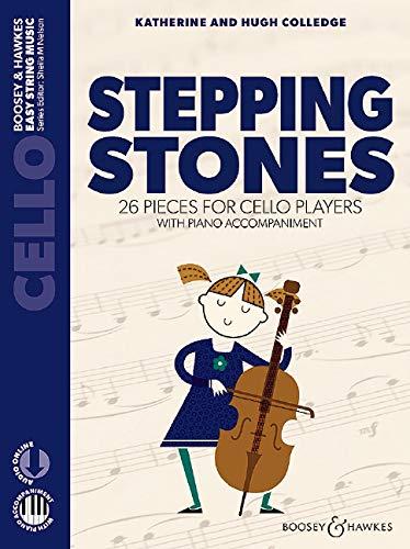 Stepping Stones: 26 pieces for cello players. Violoncello und Klavier. Ausgabe mit Online-Audiodatei. (Easy String Music)
