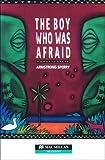 Boy Who Was Afraid HGR Ele 2nd Edn (Heinemann Guided Readers)