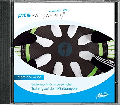 Morning Swing - PMT SwingWalking: Begleitmusik zum Training auf dem Mini-Trampolin