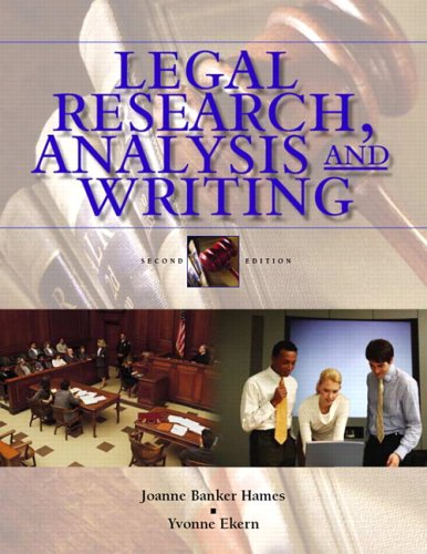 Legal Research, Analysis, and Writing: An Integrated Approach (2nd Edition)
