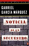 Noticia de un Secuestro (Penguin Great Books of the 20th Century)
