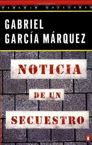 Noticia de un Secuestro (Penguin Great Books of the 20th Century)の詳細を見る