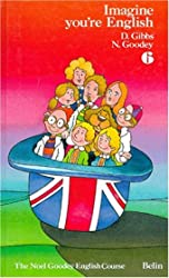 ANGLAIS 6EME IMAGINE YOU'RE ENGLISH de Diana Gibbs