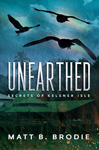 Unearthed (Secrets of Kelsner Isle Book 2) (English Edition)