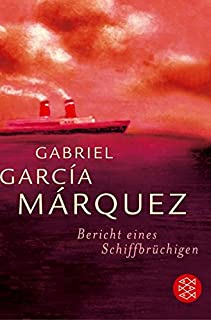 Bericht eines Schiffbrüchigen - Marquez