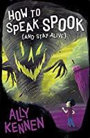 How to Speak Spook (and Stay Alive) 1407148753 Book Cover