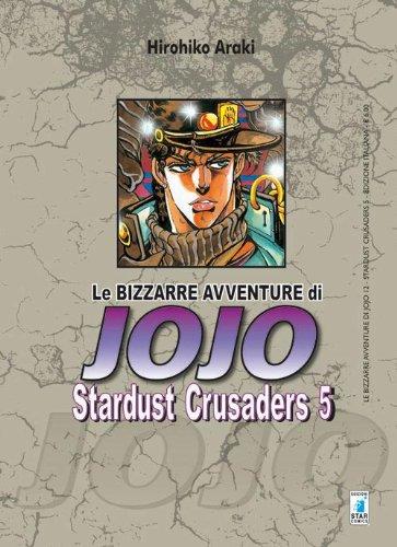 Stardust crusaders. Le bizzarre avventure di Jojo 5
