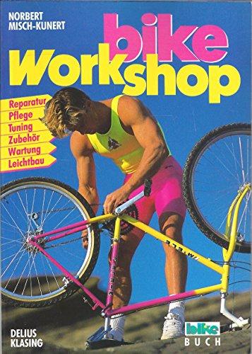 Bike Workshop. Reparatur. Pflege. Tuning. Zubehör. Wartung. Leichtbau