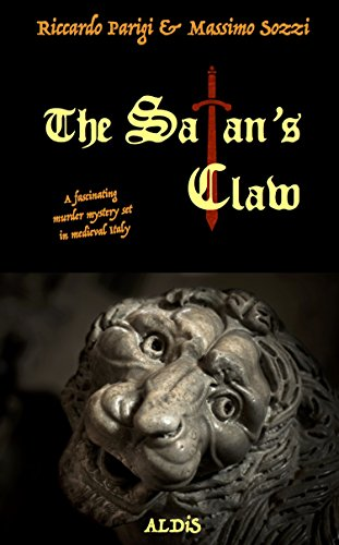 Satan\'s Claw: A fascinating murder mystery set in medieval Italy (Black Phoenix Collection Book 1) (English Edition)