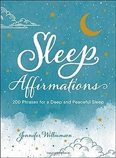 Sleep Affirmations: 200 Phrases for a Deep and Peaceful Sleep