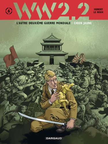 WW 2.2. - Tome 6 - Chien Jaune