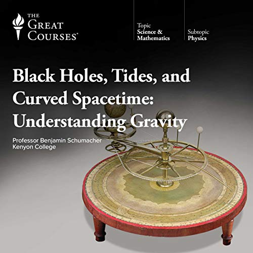 Black Holes, Tides, and Curved Spacetime audiobook cover art