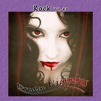 Rock Vol. 43: Dream Vampires