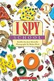 I Spy School (Scholastic Reader, Level 1)