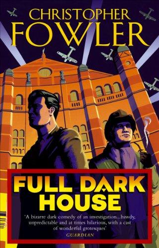 Full Dark House: (Bryant & May Book 1) (English Edition)