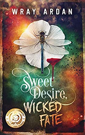 Sweet Desire, Wicked Fate