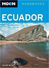 Moon Handbooks Ecuador: Including the Gal�pagos Islands
