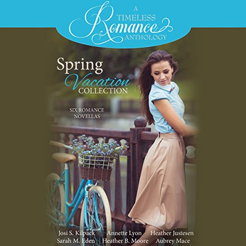 Spring Vacation Collection: Six Romance Novellas audiobook cover art