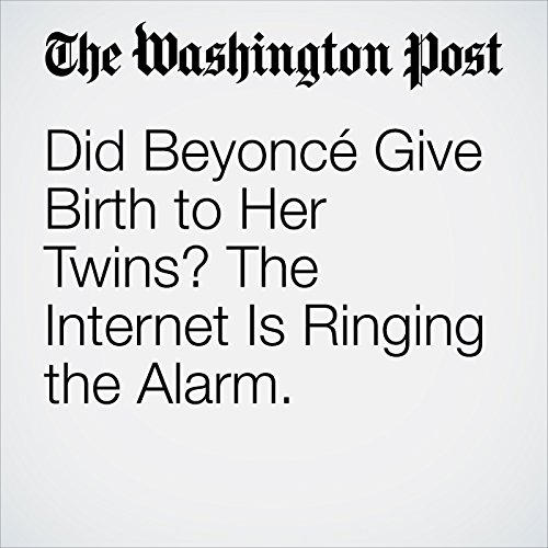 Did Beyoncé Give Birth to Her Twins? The Internet Is Ringing the Alarm. copertina