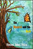 the Monarch and the Moth