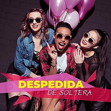Despedida de Soltera - la Mejor Música Exótica para una Fiesta toda la Noche, Despedida de Soltera y Despedida de Soltero