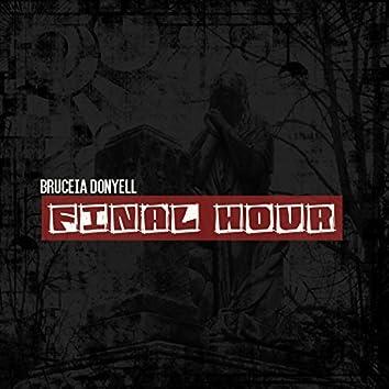 Final Hour (No Religion)