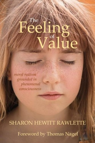 The Feeling of Value: Moral Realism Grounded in Phenomenal Consciousness