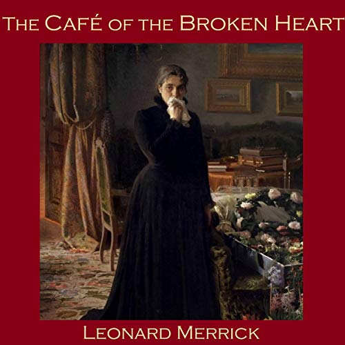 The Café of the Broken Heart audiobook cover art