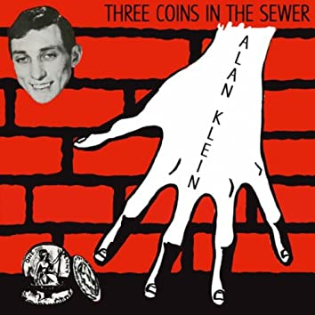 Three Coins In the Sewer
