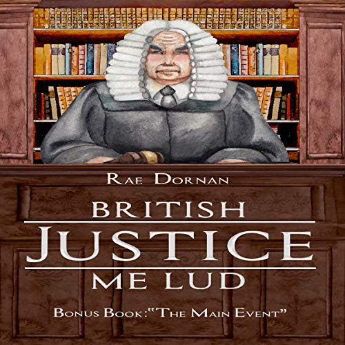 British Justice Me Lud audiobook cover art