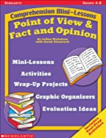 Point of View & Fact and Opinion (Comprehension Mini-Lessons)