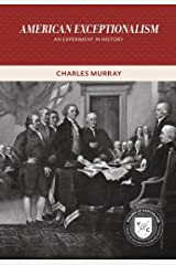 American Exceptionalism: An Experiment in History (Values and Capitalism) Kindle Edition