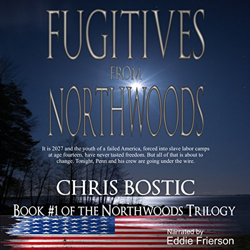 Fugitives from Northwoods audiobook cover art