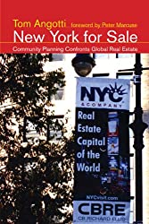 New York for Sale: Community Planning Confronts Global Real Estate (Urban and Industrial Environments)