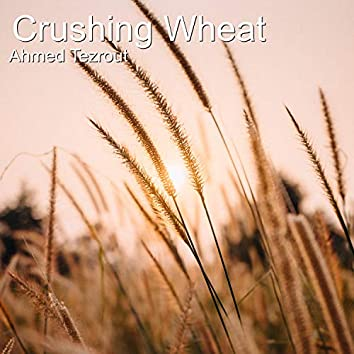 Crushing Wheat
