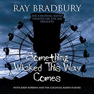 Something Wicked This Way Comes                   By:                                                                                                                                 Ray Bradbury                               Narrated by:                                                                                                                                 J. T. Turner,                                                                                        Anastas Varinos,                                                                                        Matthew Scott Robertson,                   and others                 Length: 1 hr and 58 mins     36 ratings     Overall 3.7